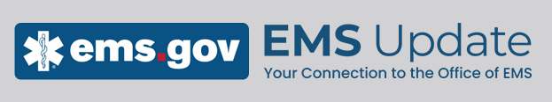 NHTSA EMS quarterly newsletter