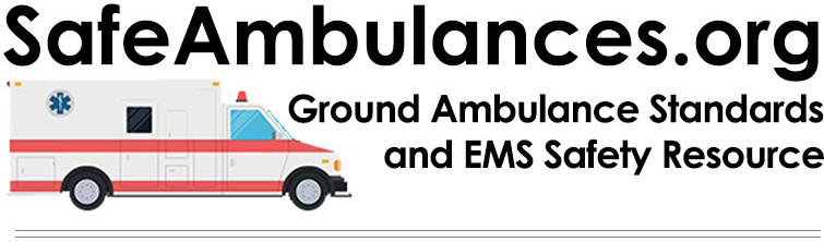 "Cartoon image of ambulance with text that says ""SafeAmbulances.org Ground ambulance standards and EMS safety rescue"""