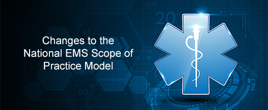 Changes to the National EMS Scope of Practice Model