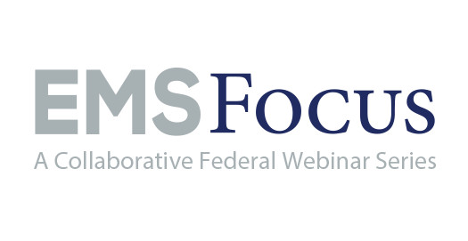 Image of EMS Focus Webinar Logo - office of ems